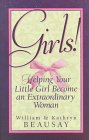 img - for Girls!: Helping Your Little Girl Become an Extraordinary Woman book / textbook / text book