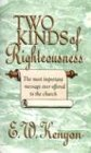 img - for Two Kinds Of Righteousness book / textbook / text book