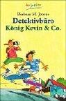 Detektivbüro König Kevin und Co. (3423705787) by Joosse, Barbara M.