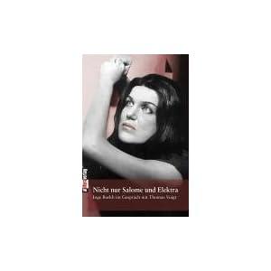 Nicht nur Salome und Elektra: Inge Borkh im Gespräch mit Thomas Voigt