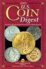 Image for 2005 U.S. Coin Digest: A Guide to Average Retail Prices from the Market Experts (Us Coin Digest)