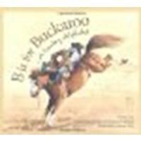 B is for Buckaroo: A Cowboy Alphabet by Louise Doak Whitney, Gleaves Whitney, Susan Guy [Sleeping Bear Press, 2003] Hardcover [Hardcover] PDF