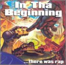 echange, troc Various Artists - In Tha Beginning There Was Rap