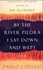 By the River Piedra I Sat Down and Wept.