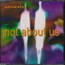 Not About Us by Genesis (1998-08-02)