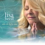 Lisa Bevill - When The Healing Comes