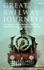 Great Railway Journeys (BBC Books) (0140247432) by Anderson, Clive