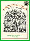 Once in a Wood: Ten Tales from Aesop by Eve Rice, Aesop cover image