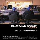 Blue Man Group - Audio