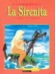 La Sirenita/the Little Mermaid (Colorin Colorado) (Spanish Edition)