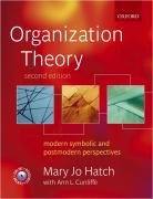 Organization Theory: Modern, Symbolic, and Postmodern...