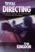 Total Directing: Integrating Camera and Performance in...