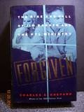 img - for Forgiven: The Rise and Fall of Jim Bakker and the Ptl Ministry book / textbook / text book