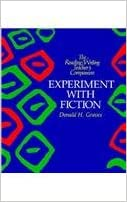 Experiment with Fiction (Reading/Writing Teacher's Companion)