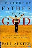 img - for I THOUGHT MY FATHER WAS GOD AND OTHER TRUE TALES FROM NPR's book / textbook / text book