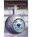 img - for Homo Videns: La Sociedad Teledirigida book / textbook / text book