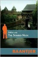 Dekok and the Somber Nude