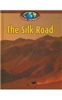 Silk Road (Great Journeys)