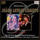 JOAO & ASTRUD GILBERTO - Selection of Joao & Astrud Gilberto - Zortam Music
