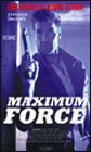 Maximum Force [VHS]