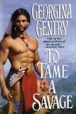 To Tame A Savage, Georgina Gentry