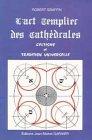 echange, troc Robert Graffin - L'art templier des cathédrales : Celtisme et tradition universelle