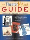 The Theatermania Guide to Musical Theater Recordings (0823084353) by Michael Portaniere