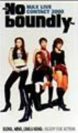 MAX LIVE CONTACT 2000~No boundly~ [DVD]