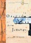 Oracion De Jabez Para Jovenes (Spanish Edition) (0789910098) by Bruce Wilkinson
