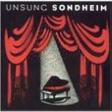 Unsung Sondheim:World Premiere Record