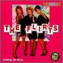 The Flirts - The Best of the Flirts - Zortam Music