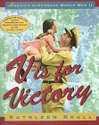 V is for Victory: America Remembers World War II (067986198X) by Krull, Kathleen