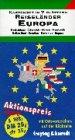 Deutschland, Frankreich, Griechenland...