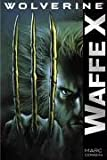 Wolverine 1: Waffe X - Marc Cerasini
