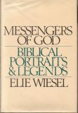 Messengers of God: Biblical portraits and legends, Elie Wiesel