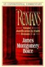 "Romans: Justification by Faith (Romans 1-""4) (Expositional Commentary) (0801010020) by Boice, James Montgomery"