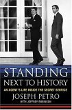 standing-next-to-history-an-agents-life-inside-the-secret-service