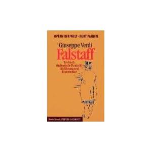 Falstaff. Textbuch (Italienisch - Deutsch), Einführung und Kommentar. (Opern der Welt)