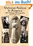 Victorian Fashion in America: 264 Vin...