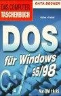 img - for DOS f r Windows 95/98. book / textbook / text book