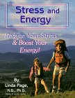 Linda Page Stress and Energy: Reduce Your Stress and Boost Your Energy