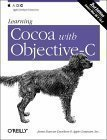 img - for Learning Cocoa with Objective-C 2nd (second) Edition by Apple Computer Inc, James Duncan Davidson published by O'Reilly Media (2002) book / textbook / text book