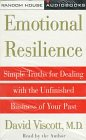 img - for Emotional Resilience: Simple Truths for Dealing with the Unfinished Business of Your Past book / textbook / text book