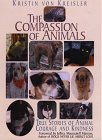 img - for Compassion of Animals: True Stories of Animal Courage & Kindness (Thorndike Press Large Print Nonfiction Series) book / textbook / text book