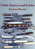 Table Knives and Forks (Shire Albums) (Shire Albums) (Shire Library)