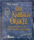 img - for Das Kabbala- Orakel. Mit Karten- Set. Geheimes Wissen als Hilfe in jeder Lebenslage. book / textbook / text book