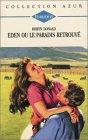 echange, troc Robyn Donald - Eden ou le paradis retrouvé : Collection : Collection azur n° 1613