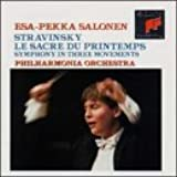 Stravinsky: Le Sacre du printemps (The Rite of Spring) / Symphony in Three Movements