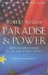 Paradise and Power: America Versus Europe in the Twenty-first Century (1843541785) by Kagan, Robert