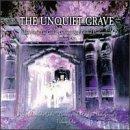 Unquiet Grave 1